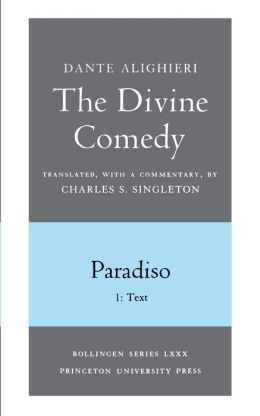 The Divine Comedy, III. Paradiso. Part 1: Text