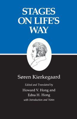 Kierkegaard's Writings, XI: Stages on Life's Way