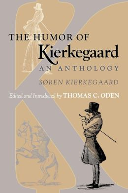 The Humor of Kierkegaard: An Anthology