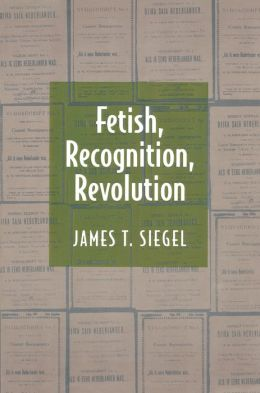 Fetish, Recognition, Revolution