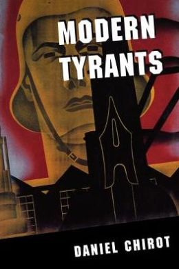 Modern Tyrants: The Power and Prevalence of Evil in Our Age