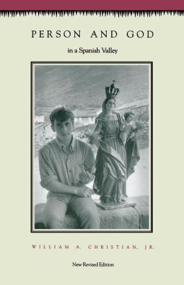 Person and God in a Spanish Valley: Revised Edition