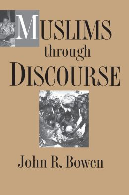 Muslims through Discourse: Religion and Ritual in Gayo Society