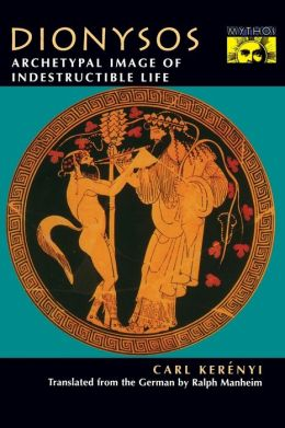 Dionysos: Archetypal Image of Indestructible Life