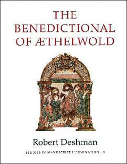 The Benedictional of AEthelwold