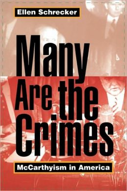 Many Are the Crimes: McCarthyism in America