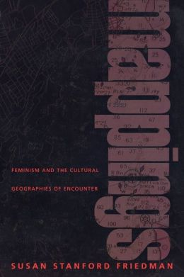 Mappings: Feminism and the Cultural Geographies of Encounter