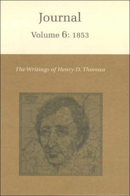 The Writings of Henry David Thoreau: Journal, Volume 6: 1853.