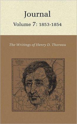 The Writings of Henry David Thoreau: Journal, Volume 7: 1853-1854