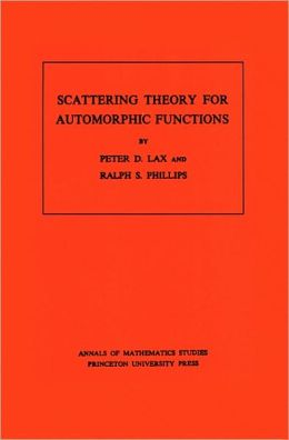 Scattering Theory for Automorphic Functions. (AM-87)