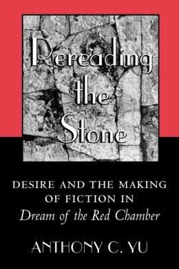 Rereading the Stone: Desire and the Making of Fiction in