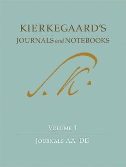 Kierkegaard's Journals and Notebooks: Volume 1: Journals AA-DD