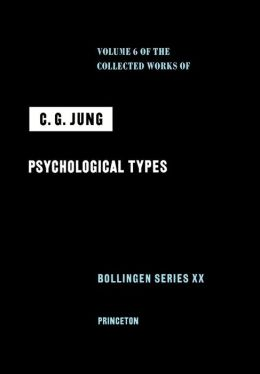 Collected Works of C.G. Jung, Volume 6: Psychological Types