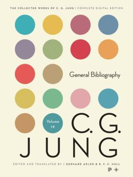 Collected Works of C.G. Jung, Volume 19: General Bibliography. (Revised Edition)