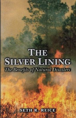 The Silver Lining: The Benefits of Natural Disasters
