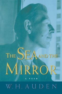 The Sea and the Mirror: A Commentary on Shakespeare's