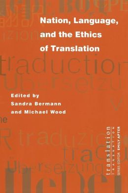 Nation, Language, and the Ethics of Translation