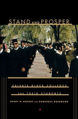 Stand and Prosper: Private Black Colleges and Their Students