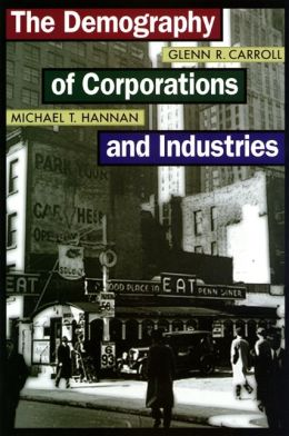 The Demography of Corporations and Industries