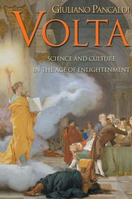 Volta: Science and Culture in the Age of Enlightenment