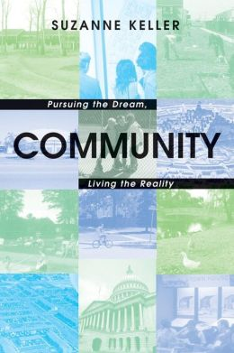 Community: Pursuing the Dream, Living the Reality