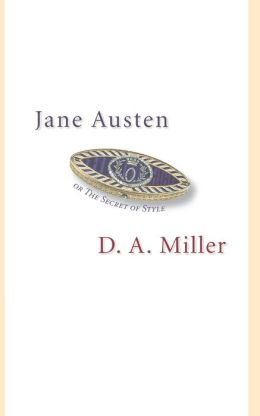 Jane Austen, or The Secret of Style