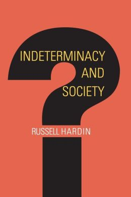 Indeterminacy and Society