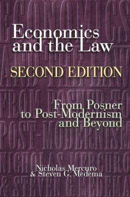 Economics and the Law, Second Edition: From Posner to Postmodernism and Beyond