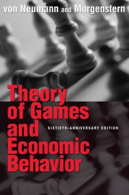 Theory of Games and Economic Behavior (Commemorative Edition)