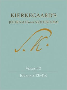 Kierkegaard's Journals and Notebooks: Volume 2: Journals EE-KK