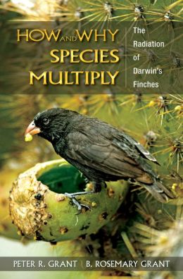 How and Why Species Multiply: The Radiation of Darwin's Finches