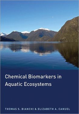 Chemical Biomarkers in Aquatic Ecosystems