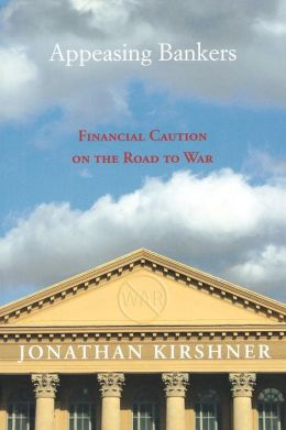 Appeasing Bankers: Financial Caution on the Road to War