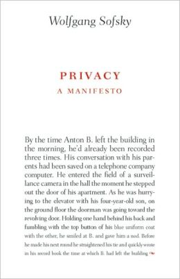 Privacy: A Manifesto