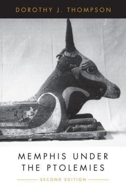 Memphis Under the Ptolemies: (Second Edition)