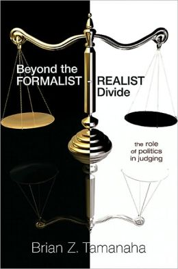 Beyond the Formalist-Realist Divide: The Role of Politics in Judging the Role of Politics in Judging