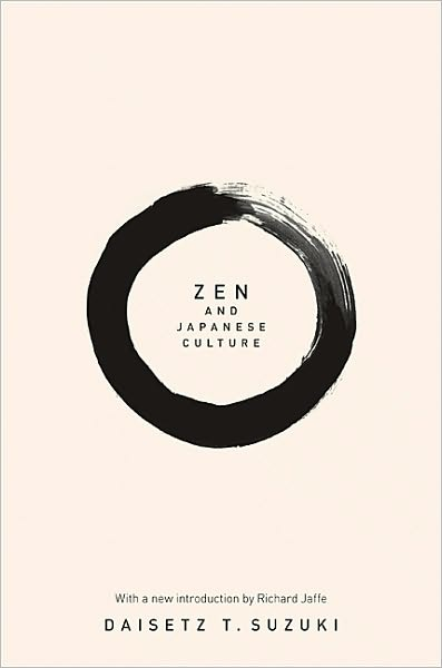 Zen and Japanese Culture: (New in Paper)