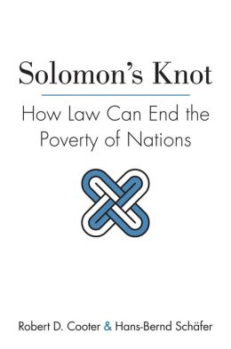 Solomon's Knot: How Law Can End the Poverty of Nations