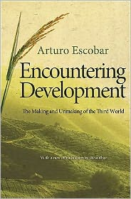 Encountering Development: The Making and Unmaking of the Third World [New in Paper]