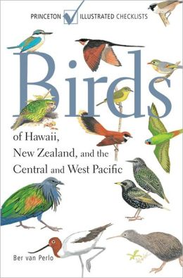 Birds of Hawaii, New Zealand, and the Central and West Pacific: