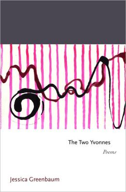 The Two Yvonnes: Poems