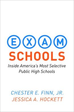 Exam Schools: Inside America's Most Selective Public High Schools