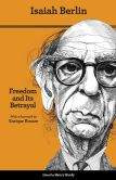 Book Cover Image. Title: Freedom and Its Betrayal:  Six Enemies of Human Liberty, Author: Isaiah Berlin