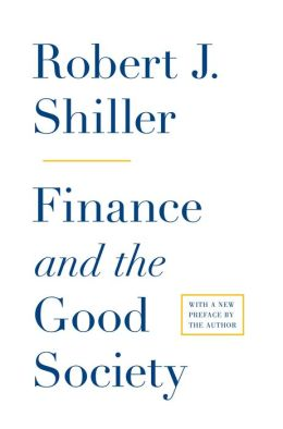 Finance and the Good Society (New in Paperback)