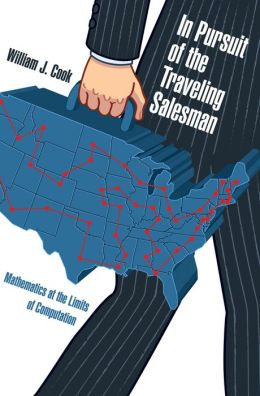 In Pursuit of the Traveling Salesman: Mathematics at the Limits of Computation