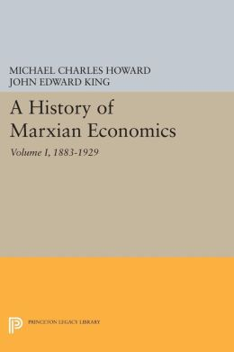 A History of Marxian Economic Thought, Volume I: 1883-1929