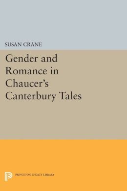 Gender and Romance in Chaucer's