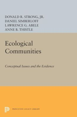 Ecological Communities: Conceptual Issues and the Evidence