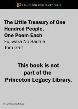 The Little Treasury of One Hundred People, One Poem Each: