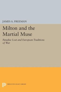 Milton and the Martial Muse: